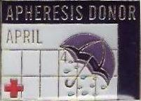 Apheresis Donor April (2007) Pin
